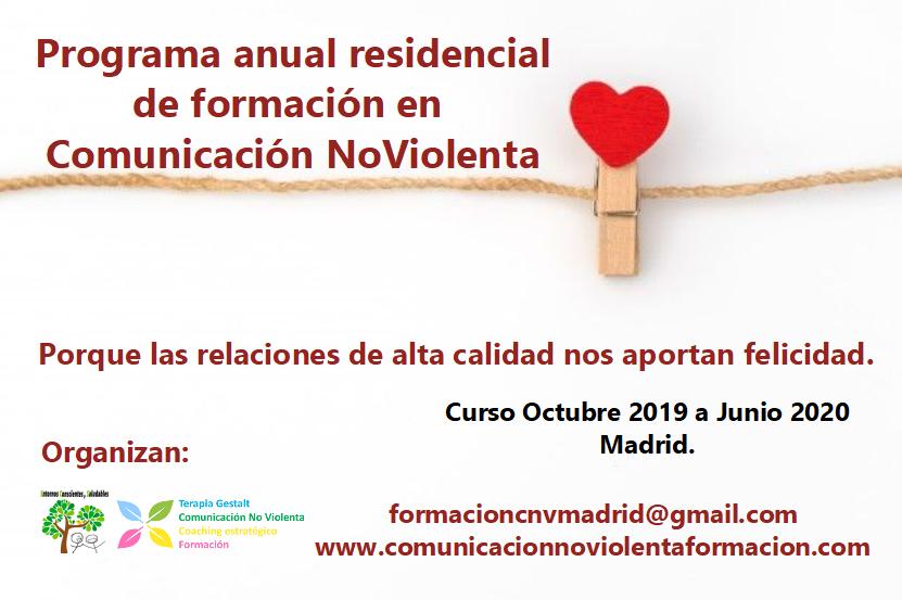 Programa residencial anual de formación en Comunicación NoViolenta. Madrid, octubre 2019 – junio 2020.
